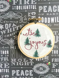 A personal favorite from my Etsy shop https://www.etsy.com/listing/464684786/be-joyous-3-hand-embroidery-christmas