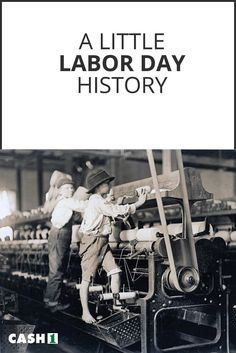 Labor Day was originally an unofficial holiday to draw attention to the struggles of the American worker in a rapidly industrializing society.