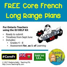 French as a Second Language log range plans ready to turn in to your administrator - based on the DJ DELF resource. Teaching Plan, Teaching Activities, Teaching Ideas, French Teacher, Teaching French, Core French, The Dj, Classroom Management, Ontario