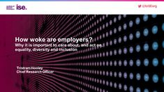 How woke are employers? – Adventures in Career Development Career Development, Career Advice, Equality, Acting, Presentation, How To Plan, Career Counseling, Social Equality