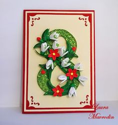 quilling my passion: Felicitare 8 March card de 8 martie handmade Quilling Letters, Paper Quilling Patterns, Quilling Flowers, Quilling Cards, Paper Flowers, Women's Day 8 March, 8th Of March, Women's Day Cards, Diy Cards