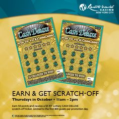 Earn points and get a New York Lottery Cash Deluxe scratch-off ticket.
