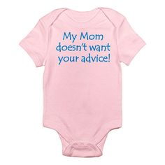 """CafePress Girls """"My Mom Doesn't Want Your Advice!"""" Pink Short Sleeve Bodysuit - CafePress - Babies """"R"""" Us"""