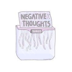 Shred negative thoughts by Trxparents | MindTrap - Anxiety / PTSD / Depression