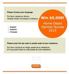 $5,000 Home Depot Opinion Survey, www.homedepot.com/opinion ...