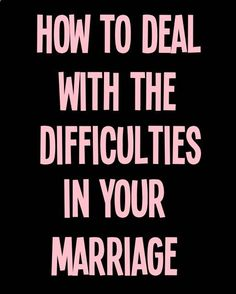 How to Deal With the Difficulties in Your Marriage --- The divorce rate is getting higher and higher and it is sad to know that many marriages were not able to last. The pain of divorce and coping with a failed marriage could be avoided if you know how to deal with the difficulties in your marriage. Divorce is not always the solution and there are ways to save your marriage. #love #savemarriage #stopdivorce