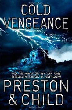 Cold Vengeance by Douglas Preston and Lincoln Child