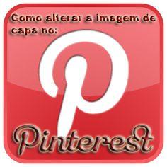 Como mudar imagem de capa no Pinterest? Aprenda aqui como mudar a imagem de capa do painel no Pinterest.