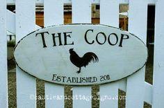 Chicken Coop Sign
