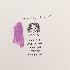 Because, honestly: I listened to Fear tell me I was too afraid to face it. I listened to Shame tell me I was too embarrassing to look it in the eyes. I listened, until I faced it. Fear. I listened...