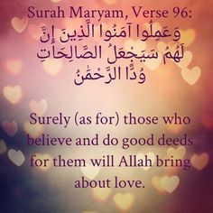 For them will Allah bring about love.