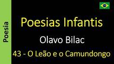 Olavo Bilac - Poesias Infantis - 43 - O Leão e o Camundongo