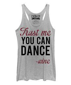 Gray Heather 'You Can Dance - Wine' Raw-Edge Racerback Tank #zulily #zulilyfinds