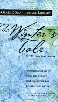 The Winter's Tale (Folger Shakespeare Library)/William Shakespeare