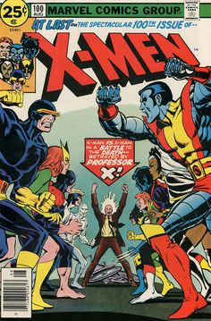 What's wrong with this picture? Old and new X-Men battle in this special (regular-sized) 100th issue! (How special? Marvel Girl risks everything for her comrades and comes out of it like you've never seen her before!)