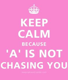 keep calm because -A is not chasing you. pretty little liars keep-calm-and Pll Quotes, Funny Quotes, Random Quotes, Keep Calm Quotes, Quotes To Live By, Lying Game, Pretty Little Liers, A Team, Laugh Out Loud