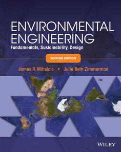 Environmental engineering: fundamentals, sustainability, design