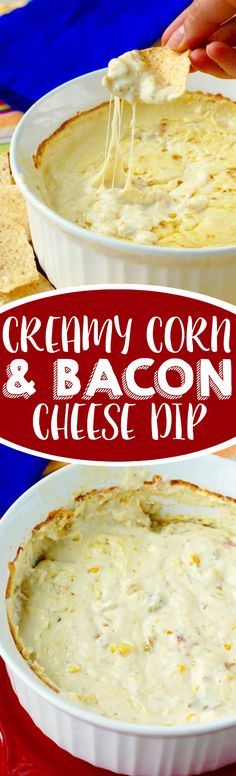 This Creamy Corn and Bacon Cheese Dip is delicious, creamy, cheesy and comes together so easily!: