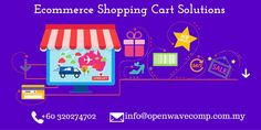 The Best Shopping Cart Solutions for Your Business - http://www.openwavecomp.com.my/ecommerce_solutions.html