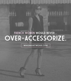 The 7 Style Mistakes French Women Never Make via Who What Wear French Women Style, French Chic, Style Français, Preppy Style, Girl Style, Fashion Quotes, Fashion Advice, Fashion Hacks, French Models