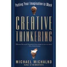 Creative Thinkering by Michael Michalko. We came across this book when looking for guidance on how to be more creative in growing a business. Creativity And Innovation, Greggs, Love Reading, The Fosters, This Book, Creative, Imagination, Business, Books