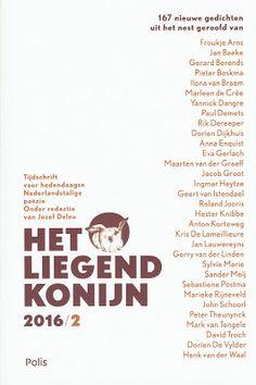 MIJN BOEKENKAST: Poëzie: Het Liegend Konijn Tijdschrift voor poëzie, zie: http://mijnboekenkast.blogspot.nl/2017/01/poezie-het-liegend-konijn.html