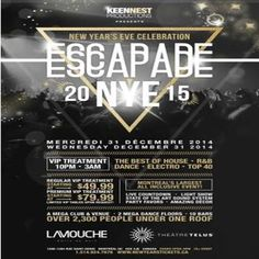 Escapade NYE 15 @ LaMouche/Telus, 1284 Saint-Denis, Montreal Quebec, H2X 3J6, Canada on Dec 31, 2014 to Jan 01, 2015 at 9:00pm to 4:00am. La Mouche includes: a mega dance floor, spacious bars; and VIP booths and tables. This is what makes La Mouche a premier stop on the club circuit in Downtown Montreal.  URL: Booking: http://atnd.it/18717-1  Category: Nightlife, Price: See Website.