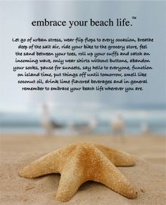 Beach words of wisdom. LOVE IT!