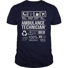 [Best holiday t-shirt names] Awesome Tee For Ambulance Technician  Free Shirt design  How to ? 1. Select color 2. Click the ADD TO CART button 3. Select your Preferred Size Quantity and Color 4. CHECKOUT! If you want more awesome tees you can use the SEARCH BOX and find your favorite !!  Tshirt Guys Lady Hodie  SHARE and Get Discount Today Order now before we SELL OUT  Camping 0399 cool name shirt tee for ambulance technician