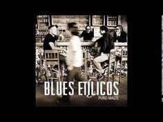 Blues Etílicos - Puro Malte - 2013 - Full Album