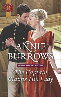 97 Best Historical Regency Romance Novels to Read Captain Claims His Lady (Brides for Bachelors) Best Historical Romance Novels, Regency Romance Novels, Teen Romance Books, Romance Authors, Paranormal Romance, Novels To Read, Bride Book, I Love Books, Book Covers