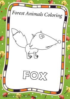 Fox. Find more at http://english4kids-step-by-step.blogspot.com/2013/03/forest-animals-coloring-pages-and.html  #animals #forestanimals #coloring #kids