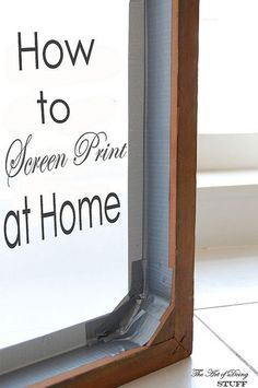 The moment you've all been waiting for.  How to screen print (silk screen) at home.