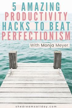 How to be more productive as a perfectionist. Learn how perfectionism kills your productivity and how to change that. 5 productivity hacks to beat perfectionism. #perfectionism #procrastination #productivity