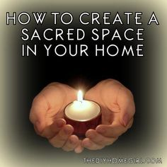 how to create a sacred space in your home candle