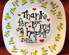 """Thanks for """"Bee-ing"""" so helpful! Decorative Teacher Gift Plate - Handcrafted Personalized Keepsake Customized Gift - """"Thank you for """"Bee""""ing so helpful! Teacher Appreciation Gifts, Teacher Gifts, Volunteer Appreciation, Student Teacher, Teacher Stuff, Volunteer Gifts, Mothers Day Crafts For Kids, Room Mom, Gourmet Gifts"""