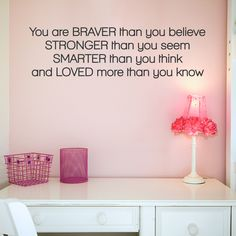 Share us on your network of choice and get 10% off your order! Braver Than You Believe Wall Quote Decal