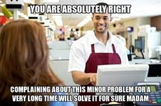 Retail problems. My job all the time!!