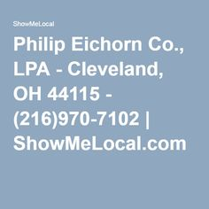 Philip Eichorn Co., LPA - Cleveland, OH 44115 - (216)970-7102 | ShowMeLocal.com