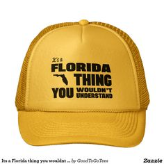 39a8bb87708 Its a Florida thing you wouldnt understand Trucker Hat Beer Humor