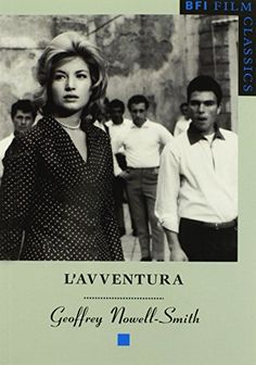 L'avventura (BFI Film Classics) by Geoffrey Nowell-Smith http://www.amazon.co.uk/dp/0851705340/ref=cm_sw_r_pi_dp_5aOhwb1AX77F0