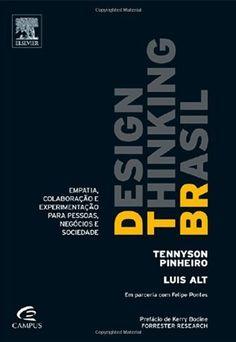 Design Thinking Brasil eBook: Tennyson Pinheiro, Luis: Amazon.com.br: Loja Kindle
