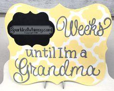 Birth Announcement Weeks Until I'm a Grandma by SparkledWhimsy