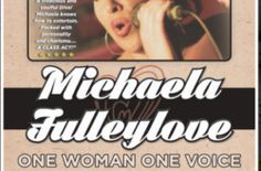 Michaela Fulleylove One Woman, One Voice…