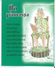 Pikku jalkakylvyt yms. - Idea-Rapsakka Finnish Words, Le Pilates, Story Of My Life, Funny Texts, Live Life, Self Love, Wise Words, Cool Pictures, Fairy Tales