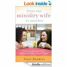 From One Ministry Wife to Another by Susie Hawkins