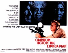 THE OMEGA MAN, my favorite movie of ALL TIME