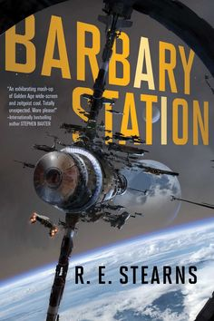 R. E. Stearns - Barbary Station / #awordfromJoJo #ScienceFiction #SpaceOpera #Pirates #Fantasy #LGBT #REStearns Fiction Books To Read, Science Fiction Books, Book 1, The Book, Best Books Of 2017, How To Be Single, Space Pirate, Horror Books