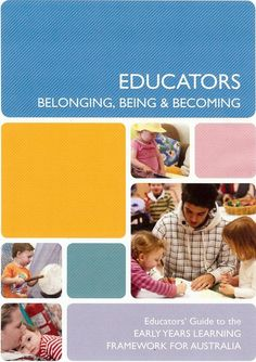 Educators Guide to The Early Years Learning Framework.
