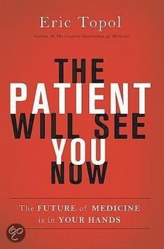 Amazon ten types of innovation the discipline of building boek the patient will see you now the future of medicine is in your fandeluxe Images